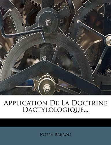 Application De La Doctrine Dactylologique. (French Edition)