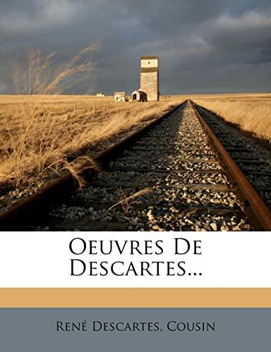9781279439432: Oeuvres De Descartes... (French Edition)