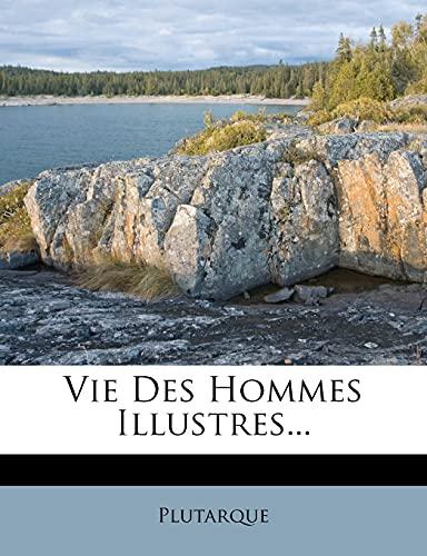 9781279462171: Vie Des Hommes Illustres... (French Edition)