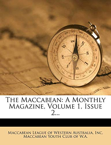 9781279501757: The Maccabean: A Monthly Magazine, Volume 1, Issue 2...