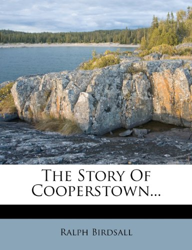 9781279574379: The Story Of Cooperstown...