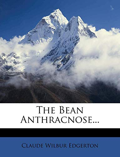 9781279595497: The Bean Anthracnose...