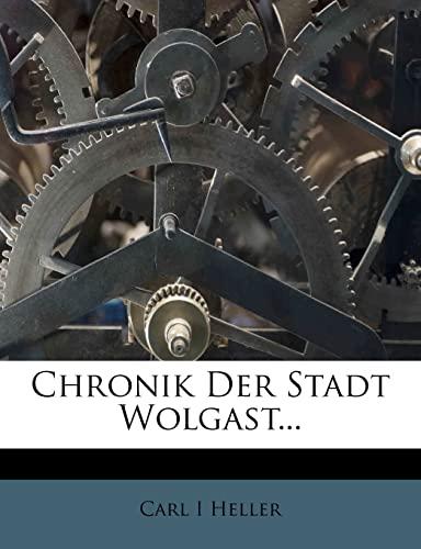 9781279600085: Chronik der Stadt Wolgast (German Edition)