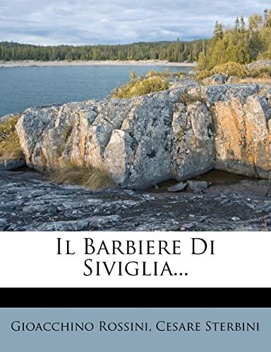 9781279603765: Il Barbiere Di Siviglia... (Italian Edition)
