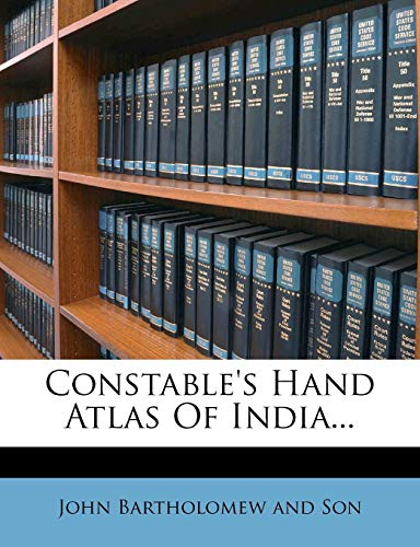 9781279609194: Constable's Hand Atlas Of India...