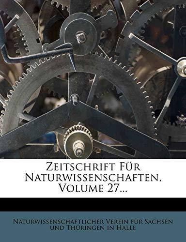 9781279659502: Zeitschrift Für Naturwissenschaften, Volume 27...