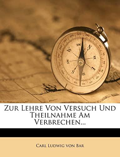9781279677926: Zur Lehre Von Versuch Und Theilnahme Am Verbrechen... (German Edition)