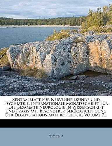 9781279711330: Zentralblatt Fur Nervenheilkunde Und Psychiatrie. Internationale Monatsschrift Fur Die Gesammte Neurologie in Wissenschrift Und Praxis Mit Besonderer