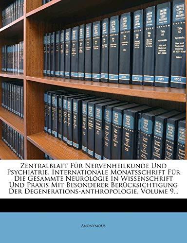 9781279737750: Zentralblatt Fur Nervenheilkunde Und Psychiatrie. Internationale Monatsschrift Fur Die Gesammte Neurologie in Wissenschrift Und Praxis Mit Besonderer