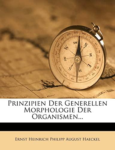 9781279761830: Prinzipien Der Generellen Morphologie Der Organismen... (German Edition)