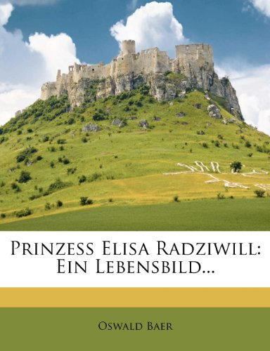 9781279807903: Prinzess Elisa Radziwill, 1908