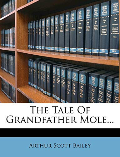 9781279840740: The Tale Of Grandfather Mole...
