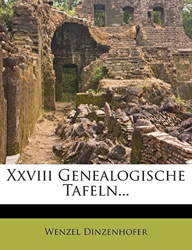 9781279888827: XXVIII Genealogische Tafeln...