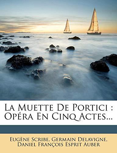9781279911976: La Muette De Portici: Opéra En Cinq Actes... (French Edition)