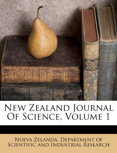 9781279922071: New Zealand Journal Of Science, Volume 1