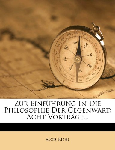 9781279926383: Zur Einführung in die Philosophie der Gegenwart. (German Edition)