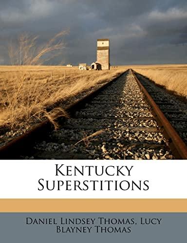 9781279956922: Kentucky Superstitions