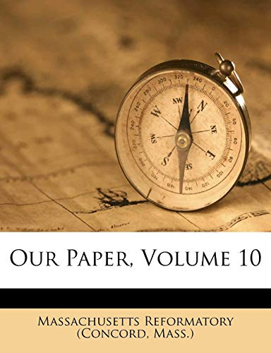 9781279987162: Our Paper, Volume 10