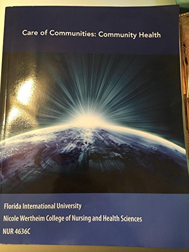 9781284002492: Care of Communities: Community Health / NUR 4636C Florida International University