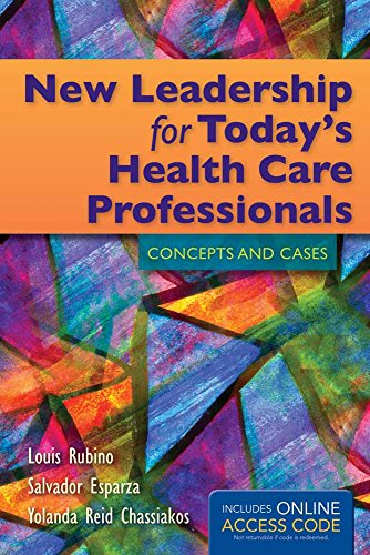 New Leadership for Today's Health Care Professionals: Rubino, Louis G.;
