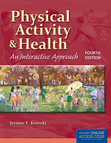 9781284025873: Physical Activity and Health: An Interactive Approach