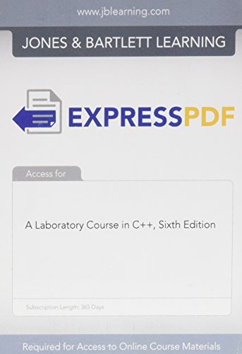 9781284025903: A Laboratory Course in C++
