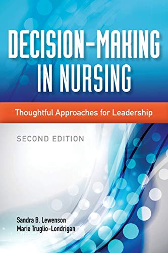 9781284026177: Decision-Making in Nursing: Thoughtful Approaches for Leadership