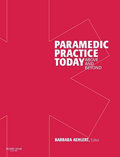 Paramedic Practice Today- 2 Vol. Set (Revised: Aehiert, Barbara J.