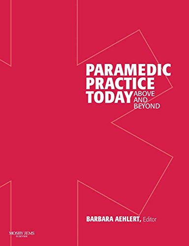 9781284026313: Paramedic Practice Today: Above And Beyond, Two-Volume Set