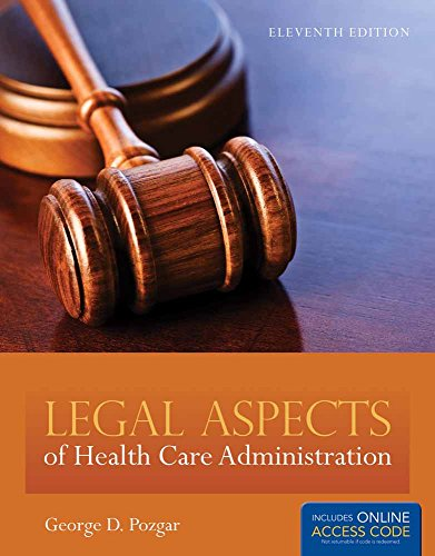 9781284026320: Legal Aspects Of Health Care Administration [ Includes Access Code ]