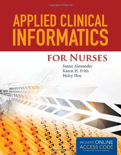 9781284027006: Applied Clinical Informatics for Nurses