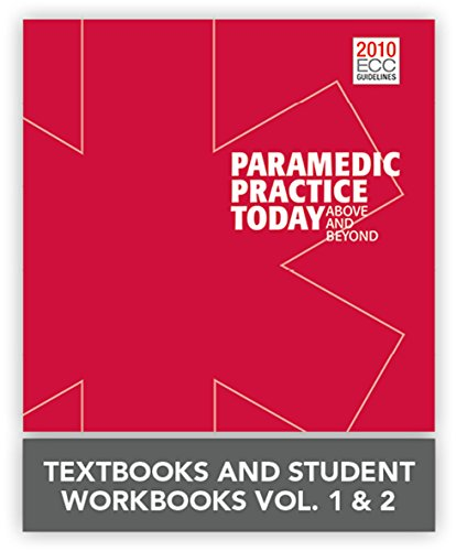 9781284029666: Paramedic Practice Today: Above And Beyond, Volumes 1 & 2 + Paramedic Practice Today Student Workbooks, Volumes 1 & 2