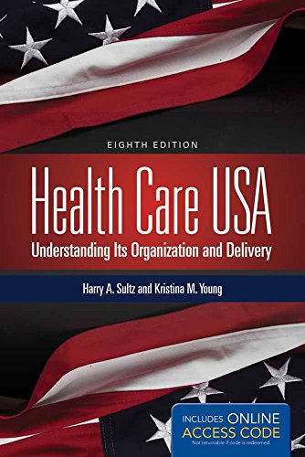 9781284029888: Health Care USA: Understanding Its Organization and Delivery, 8th Edition