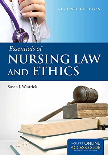 9781284030204: Essentials of Nursing Law and Ethics