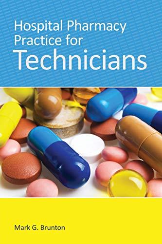 9781284030464: Hospital Pharmacy Practice For Technicians