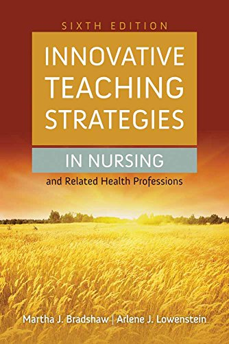 Innovative Teaching Strategies In Nursing And Related: Martha Bradshaw, Arlene