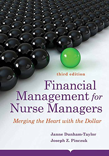 9781284031034: Financial Management for Nurse Managers: Merging the Heart with the Dollar (Dunham-Taylor, Financial Management for Nurse Managers)