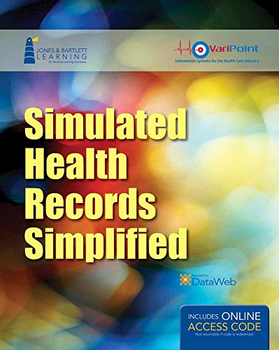 9781284031850: Simulated Health Records Simplified: Workbook and Online EHR Learning Portal