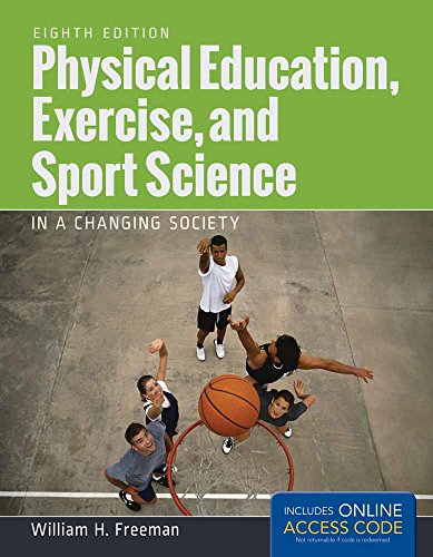9781284034080: Physical Education, Exercise and Sport Science in a Changing Society