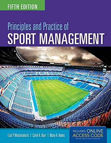 9781284034172: Principles And Practice Of Sport Management