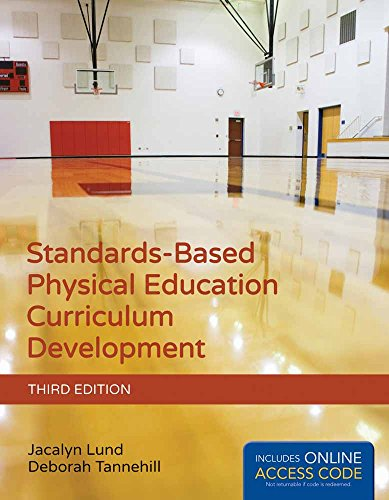 9781284034196: Standards-Based Physical Education Curriculum Development