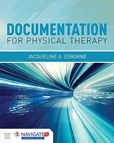 9781284034226: Documentation For Physical Therapist Practice: A Clinical Decision Making Approach