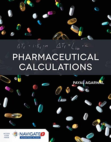 Pharmaceutical Calculations With Online Access 9781284035667 Pharmaceutical Calculations is the perfect text for students or professionals aiming to understand or develop the calculations skills that play a significant role in building a competent pharmacist. This text focuses on basic math fundamentals essential for pharmaceutical calculations, followed by calculations that are more specific to compounding and formulation of individual dosage. This helpful approach incorporates solved examples for each individual section followed by practice sets, with an answer key to each problem. At the end of each chapter case studies demonstrate the application of mathematical calculations in compounding actual prescriptions. FEATURES · Practice sets · Solved problems · Case studies in the form of prescriptions Each new print copy includes Navigate 2 Advantage Access that unlocks a complete eBook, Study Center, homework and Assessment Center, a dashboard that reports actionable data, and Teaching Tools.