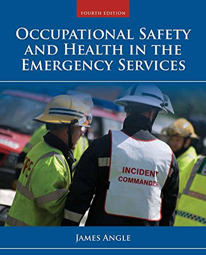 9781284035919: Occupational Safety and Health in the Emergency Services