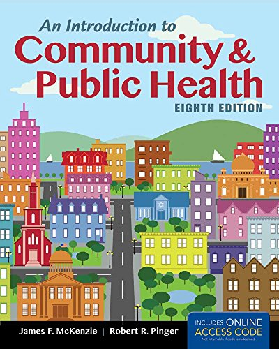 An Introduction to Community & Public Health: Pinger, Robert R.,