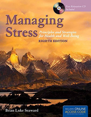 Managing Stress: Principles and Strategies for Health: Seaward, Brian Luke