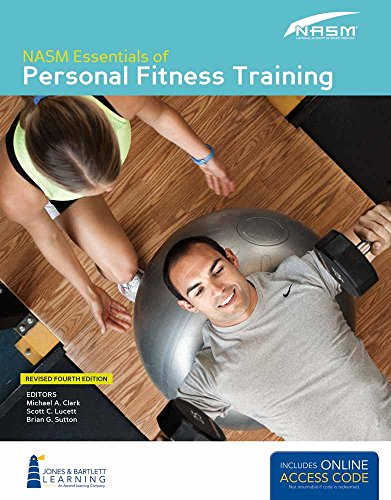 9781284036800: NASM Essentials of Personal Fitness Training: Fourth Edition Revised