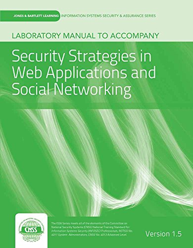 9781284037586: Laboratory Manual Version 1.5 to accompany Security Strategies in Web Applications and Social Networking