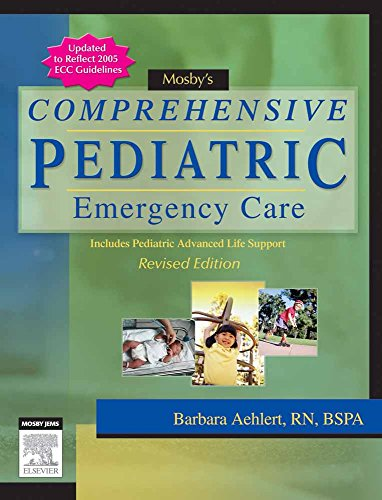 9781284038071: Mosby's Comprehensive Pediatric Emergency Care: Revised Edition