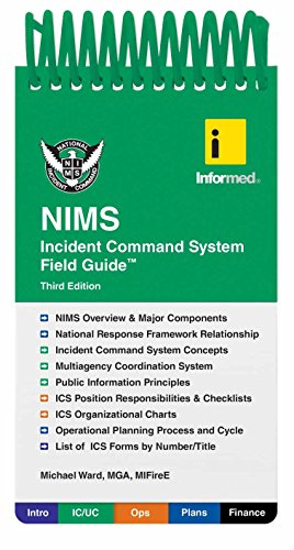 Informed's NIMS Incident Command System Field Guide: Informed